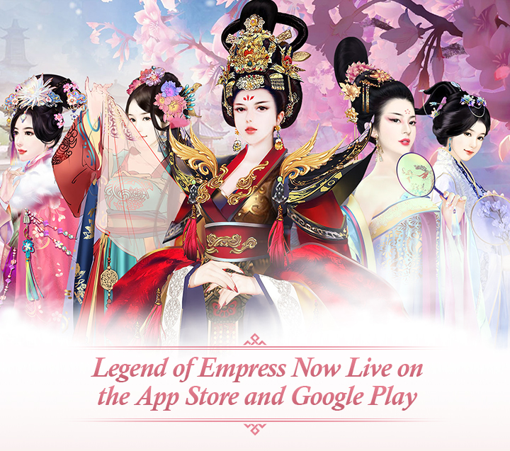 Legend of Empress Now Live on the App Store and Google Play