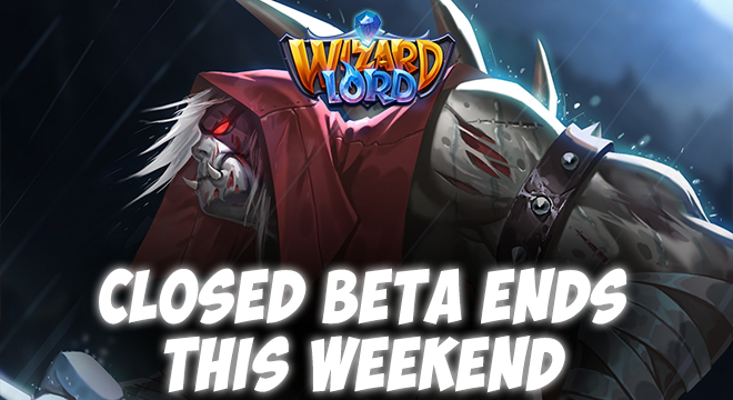 WizardLord Closed Beta Ends This Weekend
